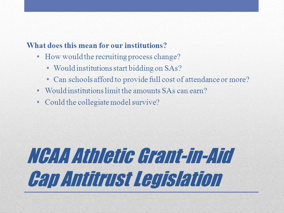NCAA Athletic Grant-in-Aid Cap Antitrust Legislation