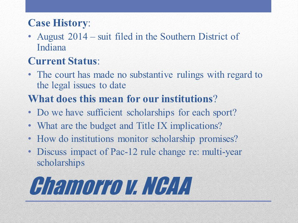 Chamorro v. NCAA Case History: Current Status: