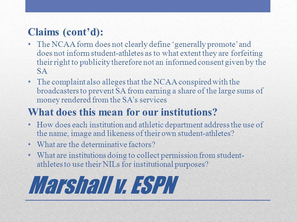 Marshall v. ESPN Claims (cont'd):