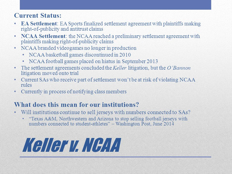Keller v. NCAA Current Status: