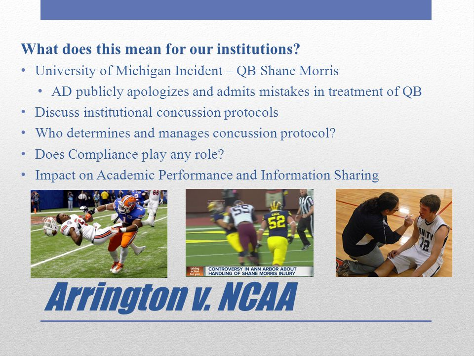Arrington v. NCAA What does this mean for our institutions