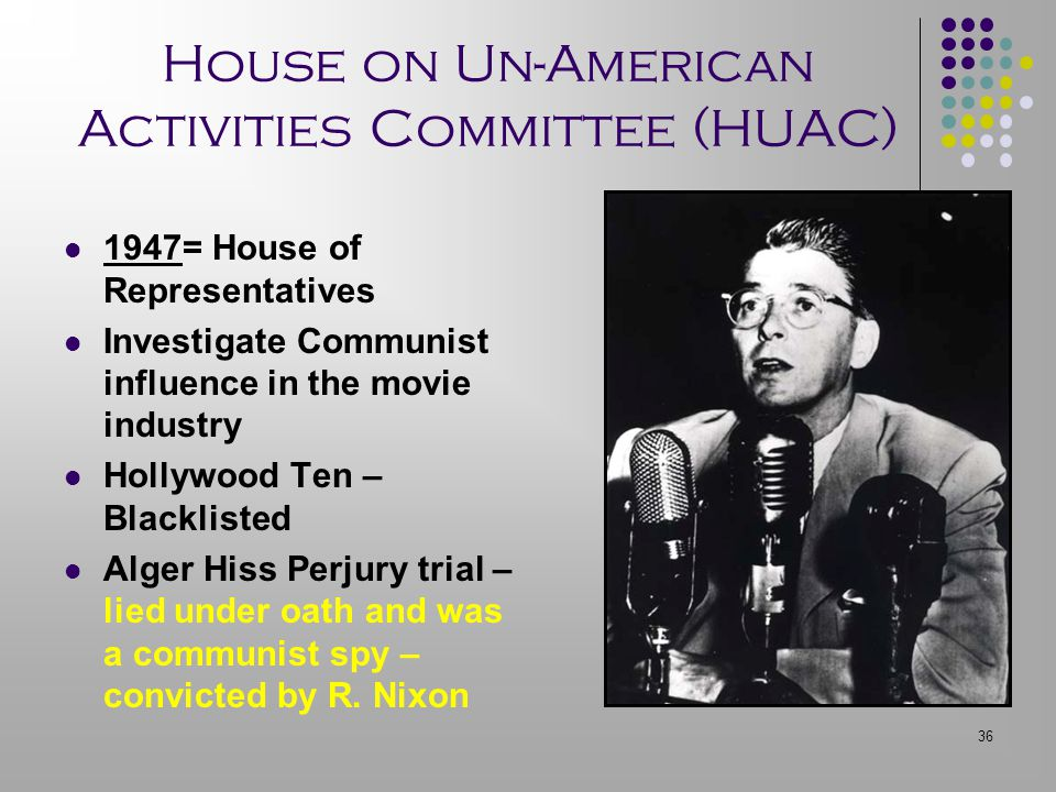 House on Un-American Activities Committee (HUAC)