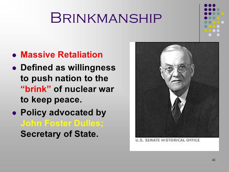 Brinkmanship Massive Retaliation