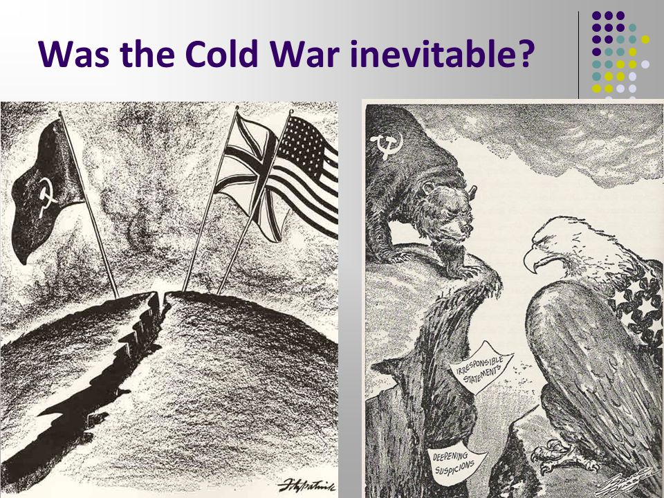 Was the Cold War inevitable