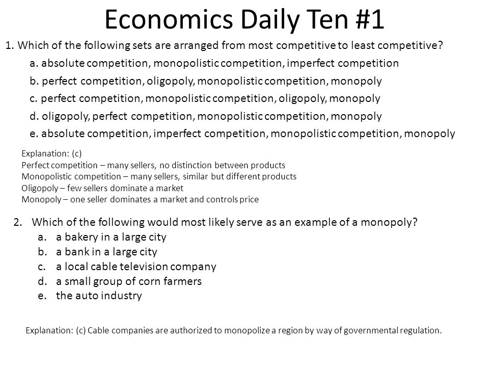 Economics Daily Ten 1 Why Are All Goods And Services