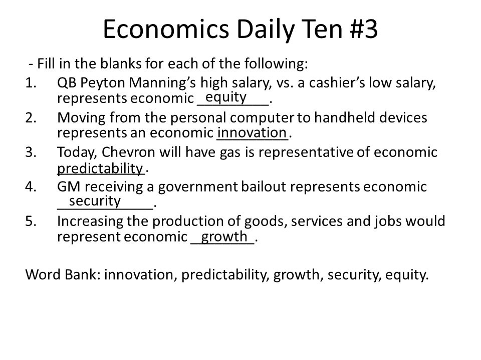 Economics Daily Ten #3 - Fill in the blanks for each of the following: