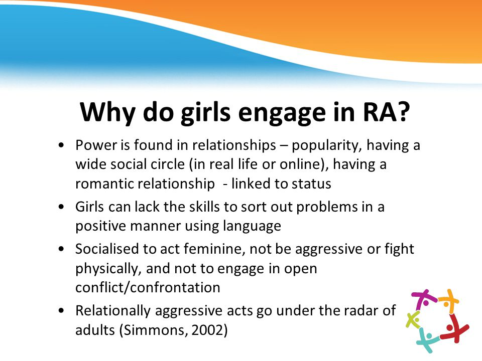Why do girls engage in RA