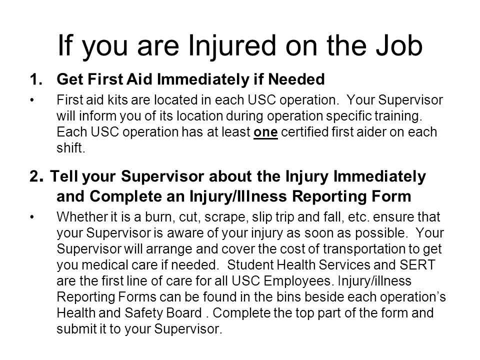 If you are Injured on the Job