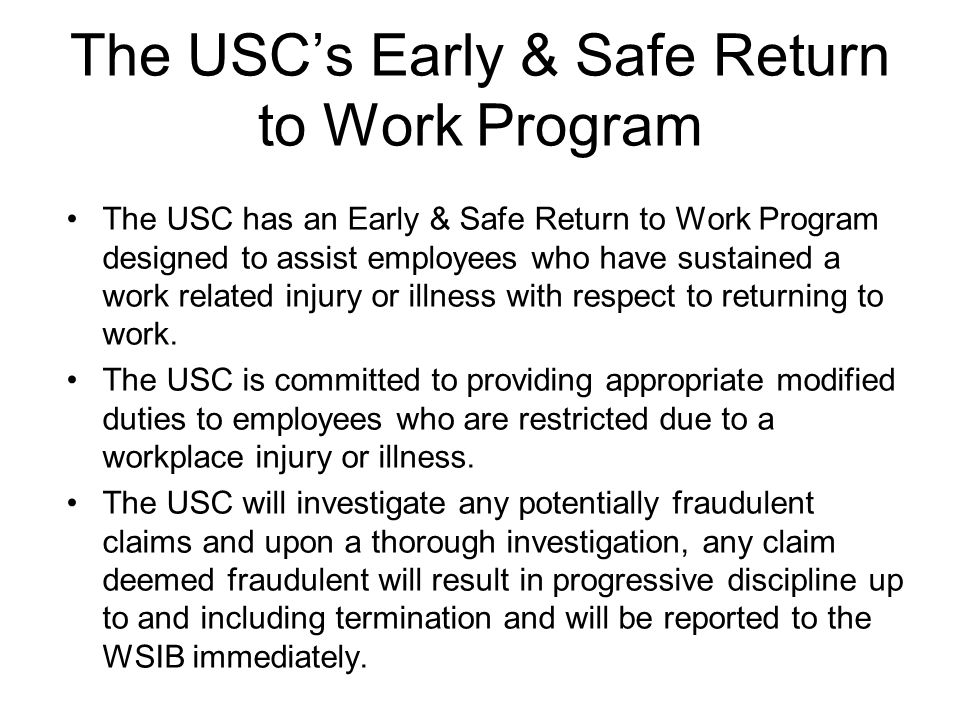 The USC's Early & Safe Return to Work Program