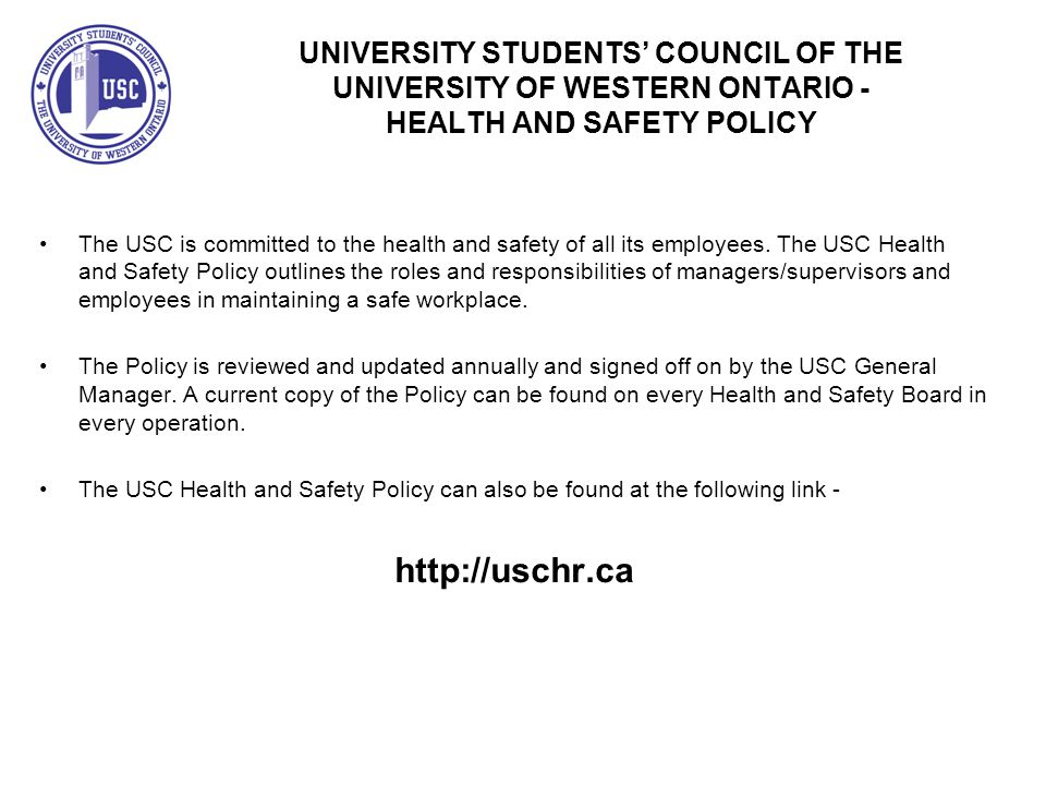 UNIVERSITY STUDENTS' COUNCIL OF THE UNIVERSITY OF WESTERN ONTARIO - HEALTH AND SAFETY POLICY