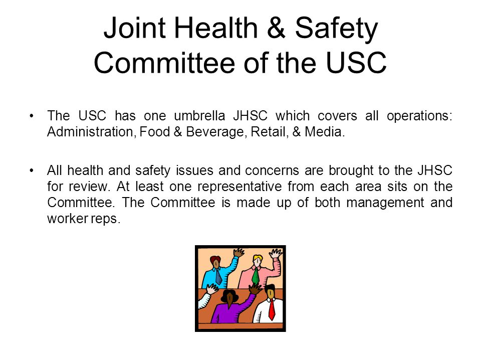 Joint Health & Safety Committee of the USC