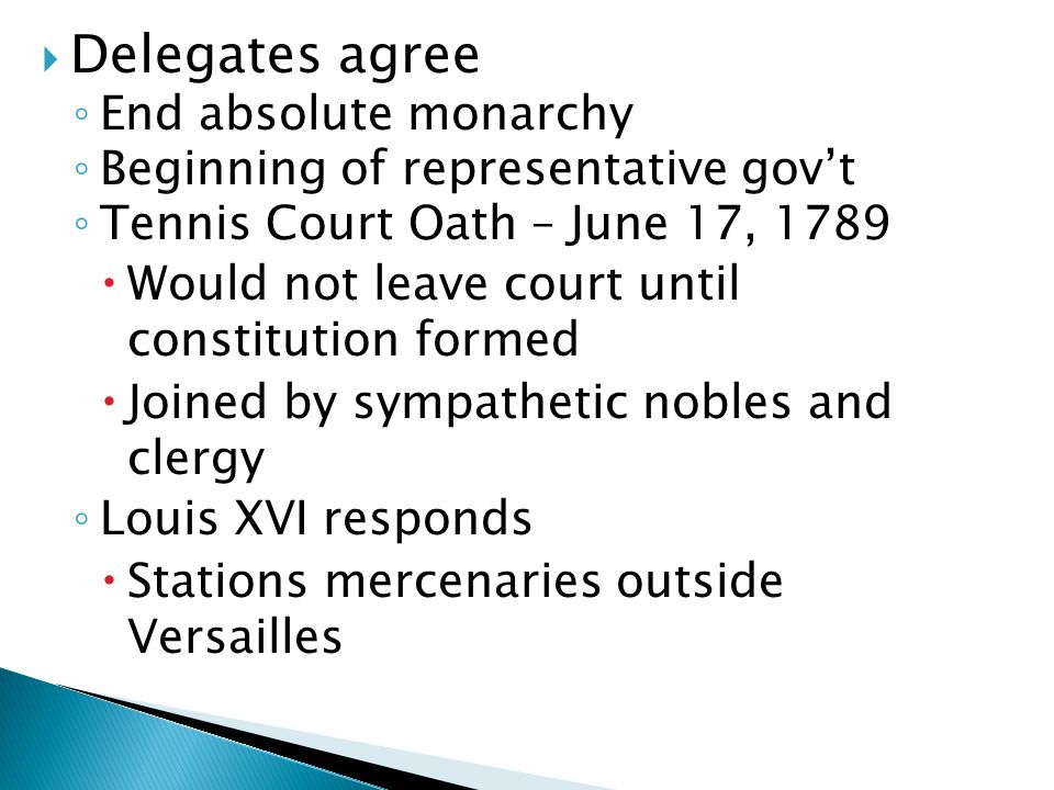 Delegates agree End absolute monarchy