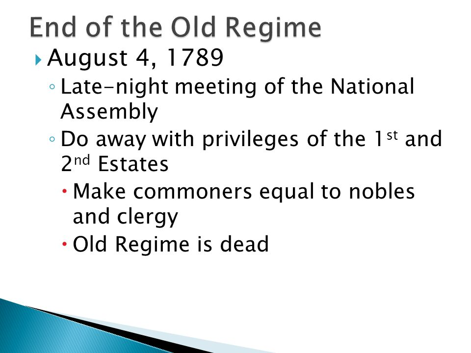 End of the Old Regime August 4, 1789