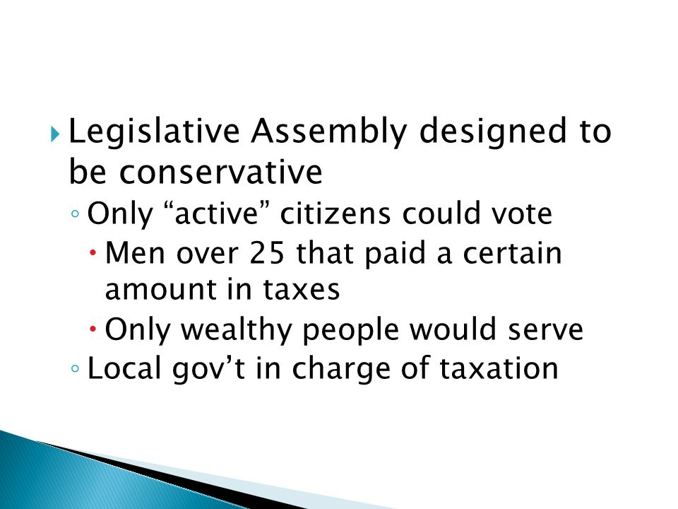 Legislative Assembly designed to be conservative