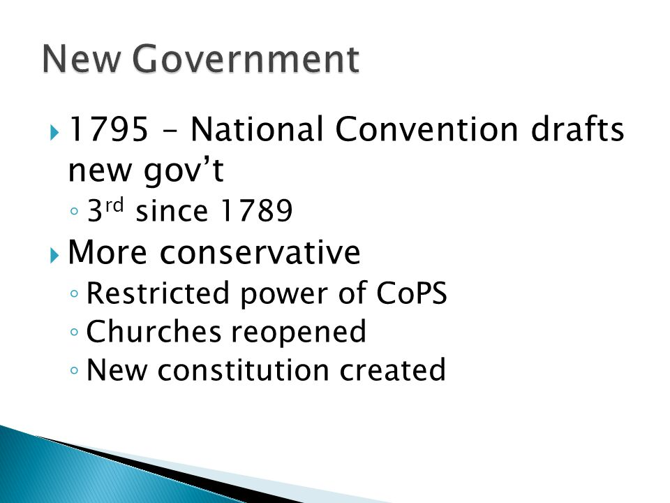 New Government 1795 – National Convention drafts new gov't