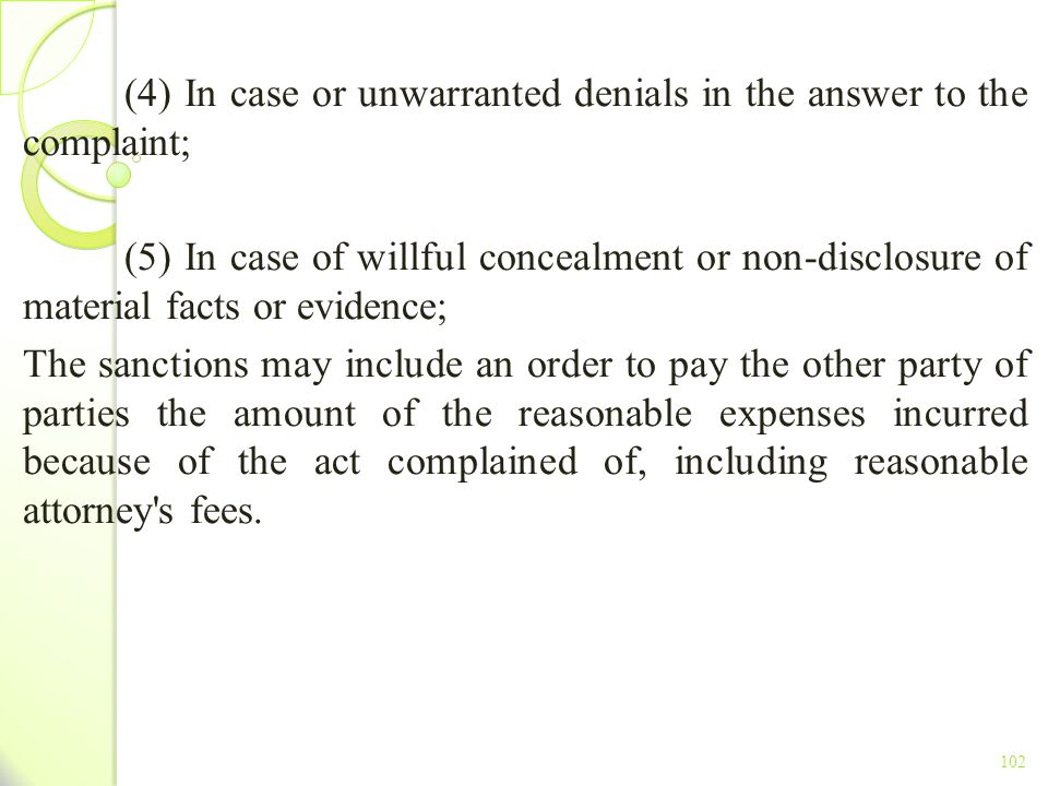 (4) In case or unwarranted denials in the answer to the complaint;