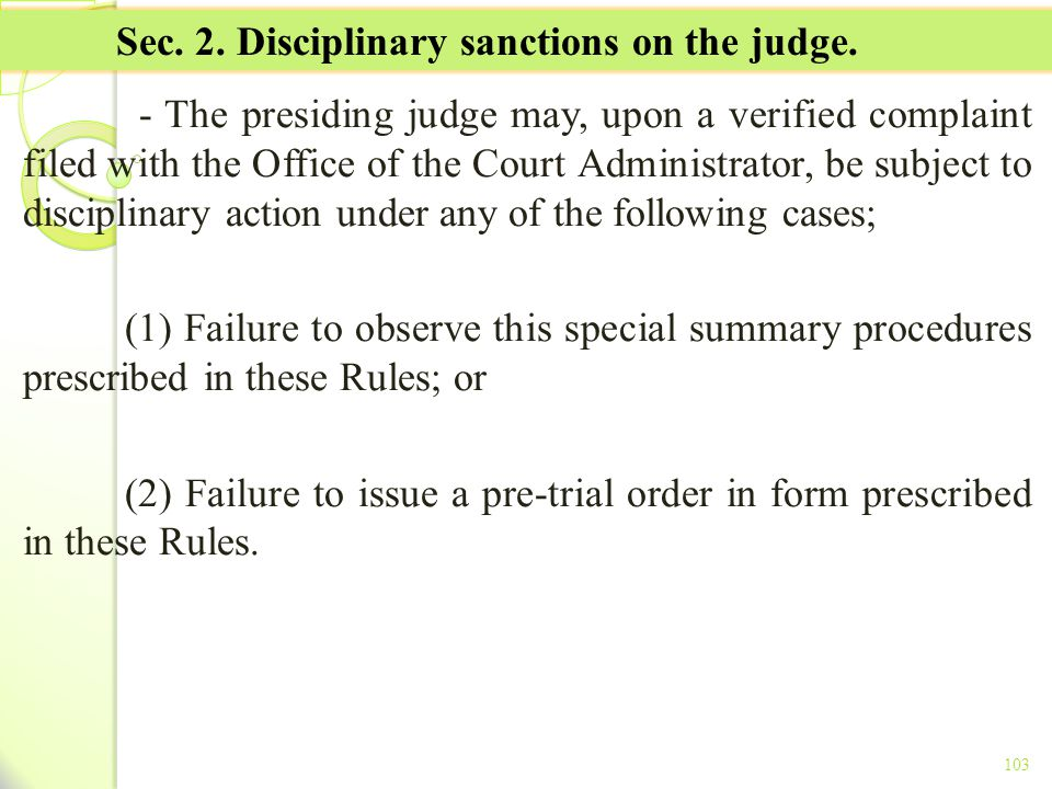 Sec. 2. Disciplinary sanctions on the judge.