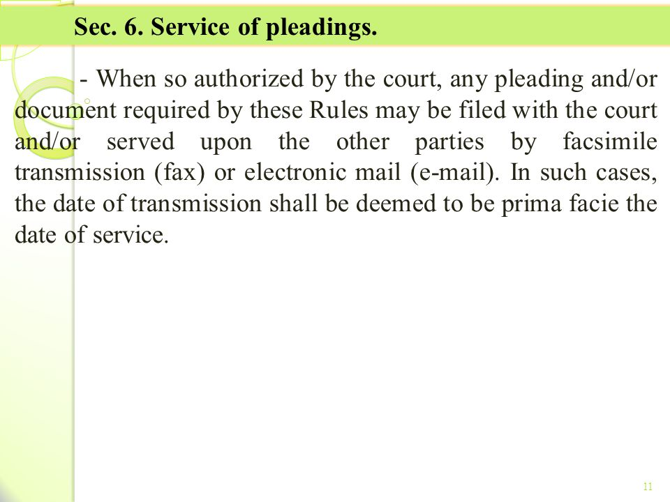 Sec. 6. Service of pleadings.
