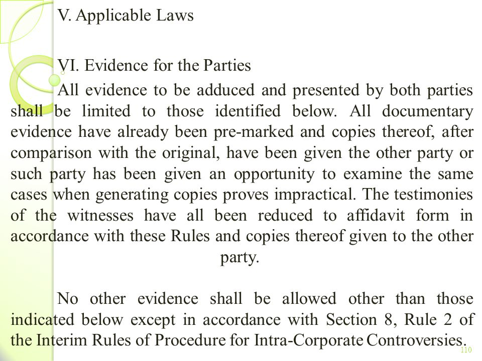 VI. Evidence for the Parties