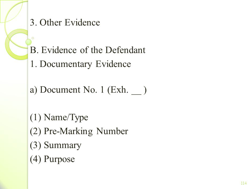 B. Evidence of the Defendant 1. Documentary Evidence