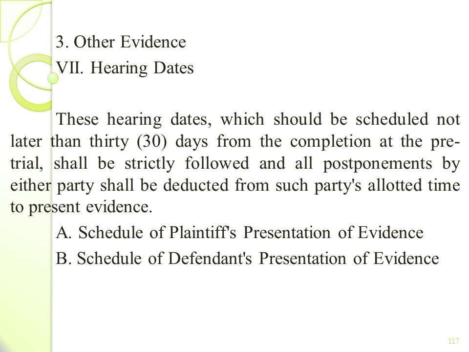 A. Schedule of Plaintiff s Presentation of Evidence