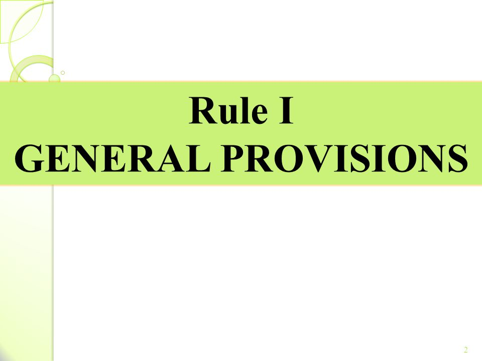 Rule I GENERAL PROVISIONS