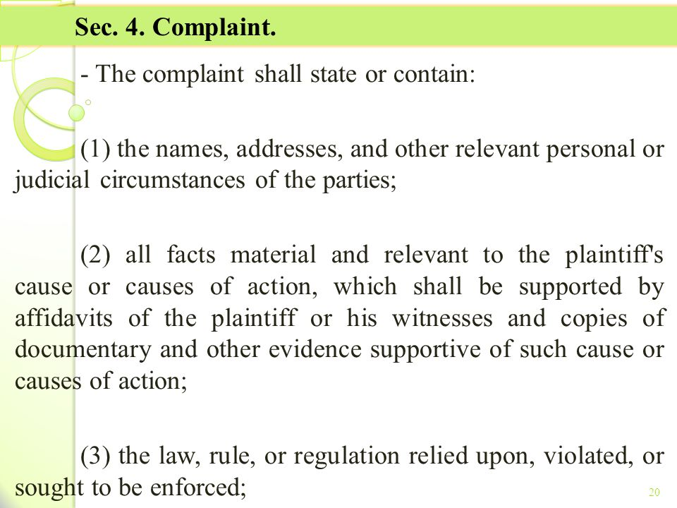 - The complaint shall state or contain: