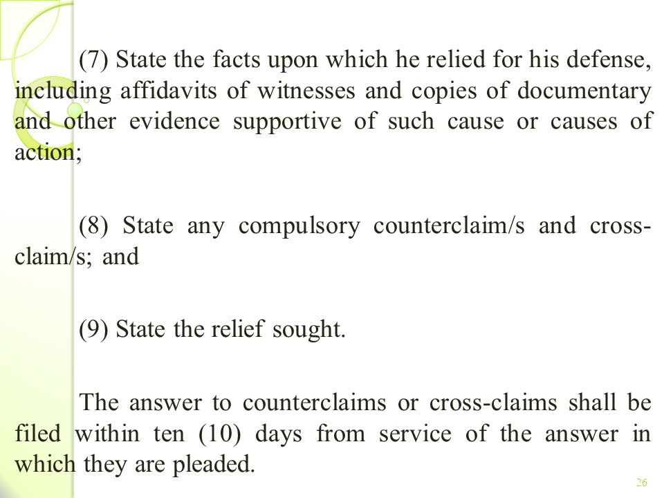 (8) State any compulsory counterclaim/s and cross- claim/s; and
