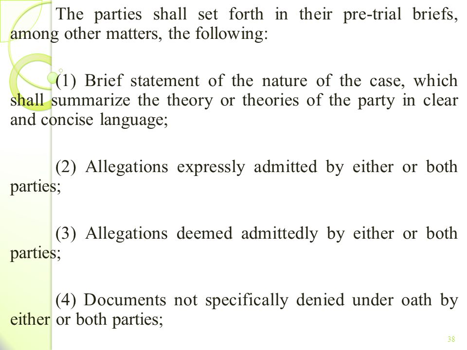 (2) Allegations expressly admitted by either or both parties;