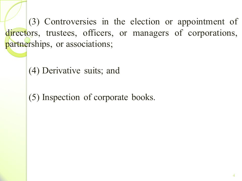 (4) Derivative suits; and (5) Inspection of corporate books.