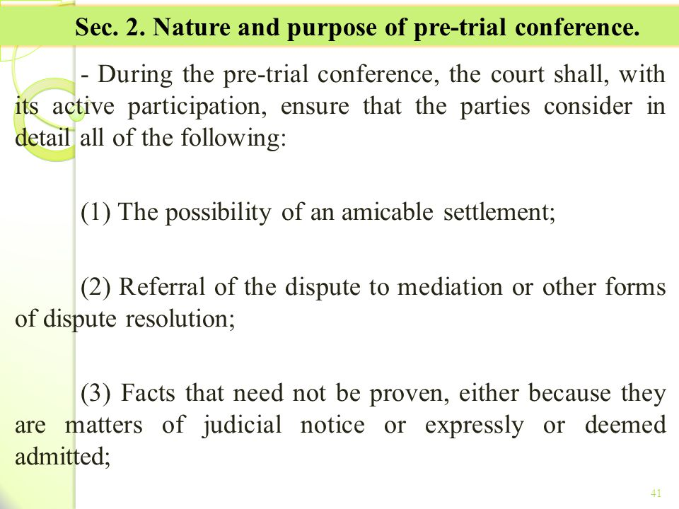 Sec. 2. Nature and purpose of pre-trial conference.