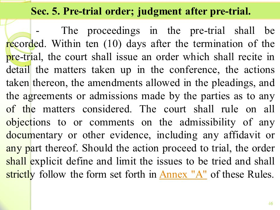 Sec. 5. Pre-trial order; judgment after pre-trial.