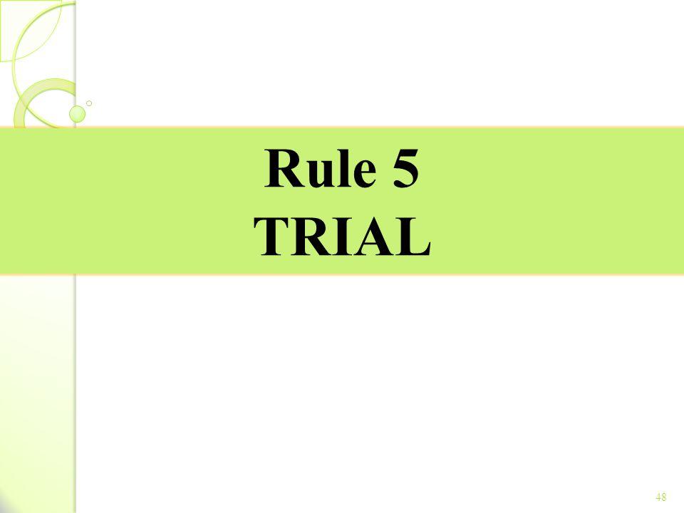Rule 5 TRIAL