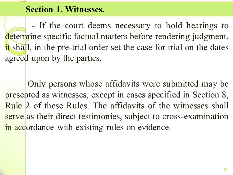 TITLE II - TAX ON INCOME Section 1. Witnesses.