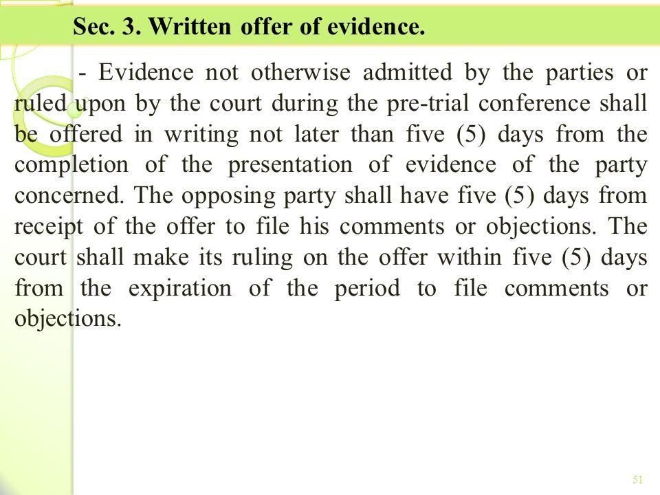 Sec. 3. Written offer of evidence.