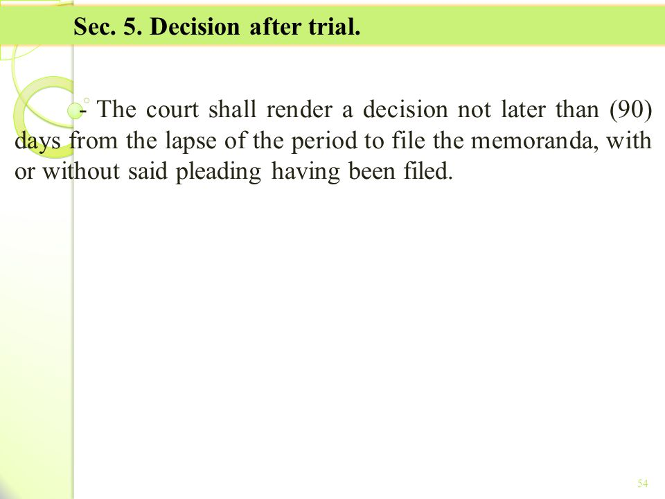 Sec. 5. Decision after trial.