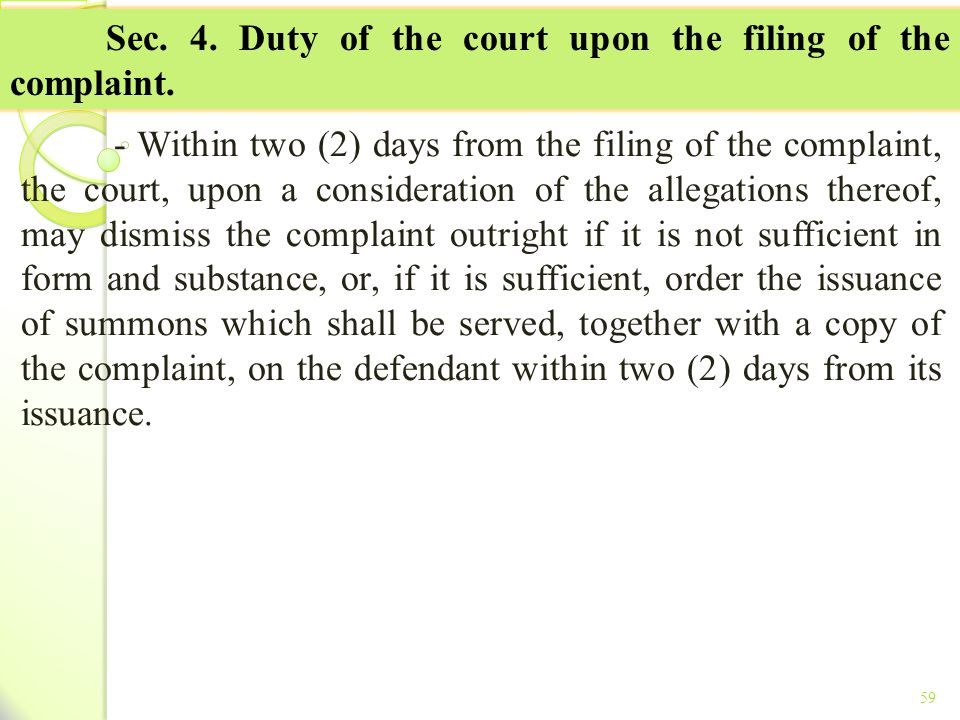 Sec. 4. Duty of the court upon the filing of the complaint.