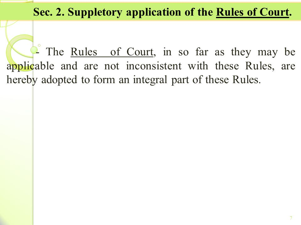 Sec. 2. Suppletory application of the Rules of Court.
