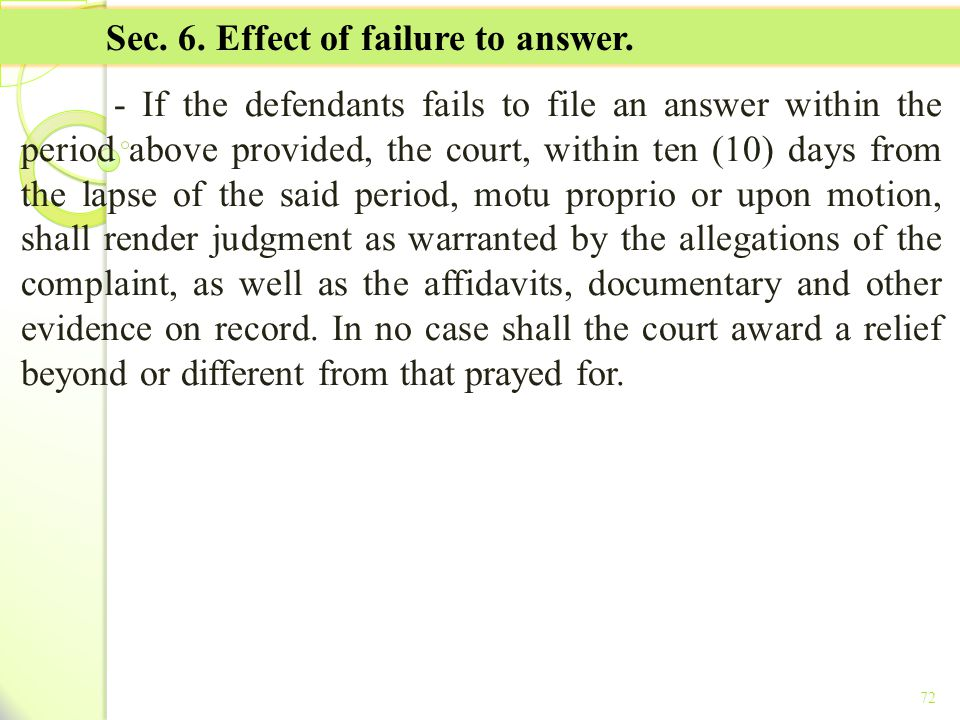 Sec. 6. Effect of failure to answer.