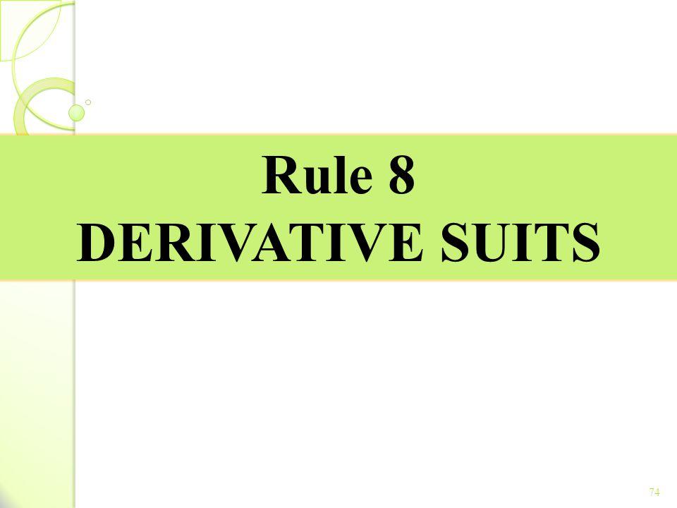 Rule 8 DERIVATIVE SUITS