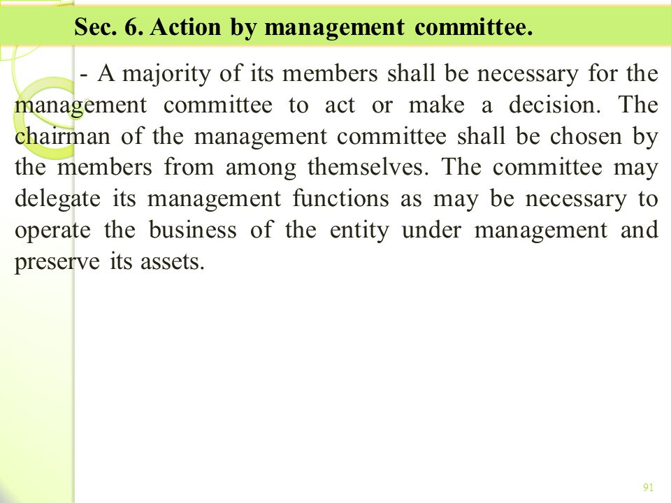 Sec. 6. Action by management committee.