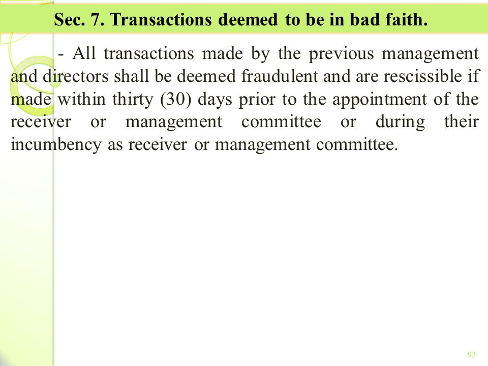 Sec. 7. Transactions deemed to be in bad faith.
