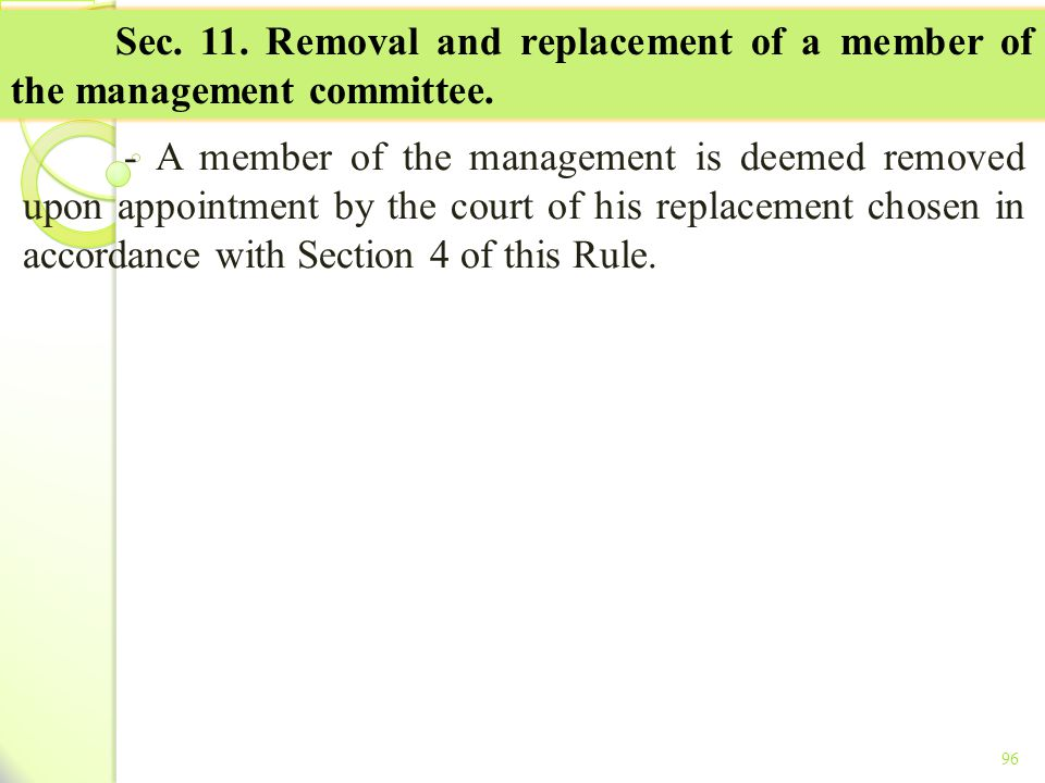 TITLE II - TAX ON INCOME Sec. 11. Removal and replacement of a member of the management committee.