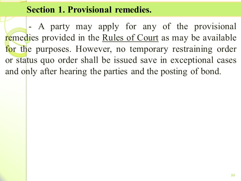 Section 1. Provisional remedies.