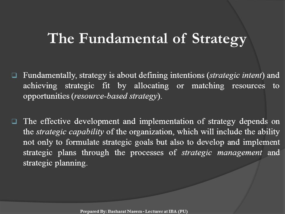 The Fundamental of Strategy