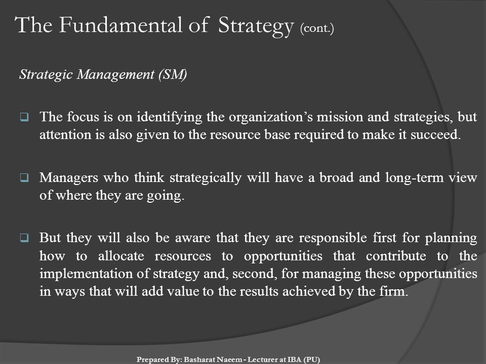 The Fundamental of Strategy (cont.)