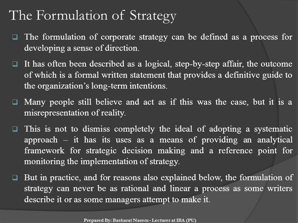 The Formulation of Strategy