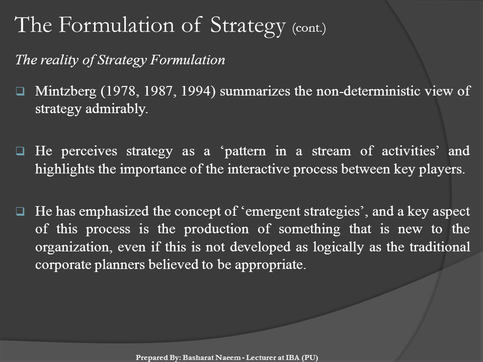 The Formulation of Strategy (cont.)