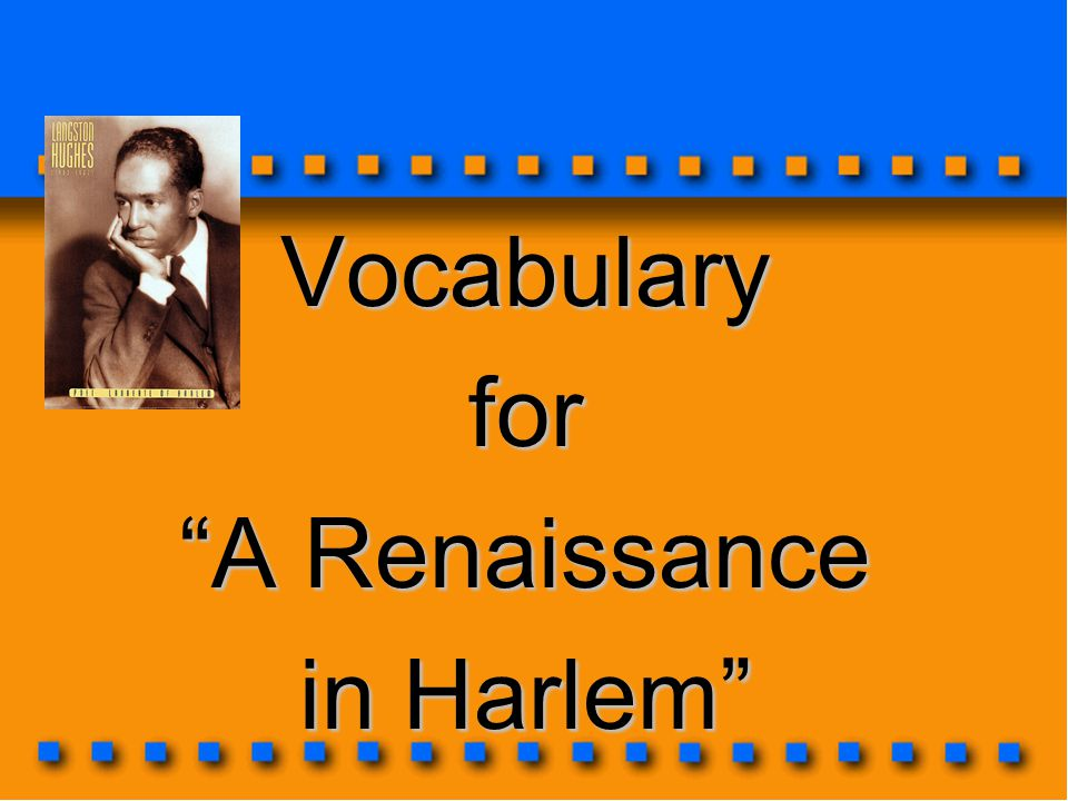Vocabulary for A Renaissance in Harlem