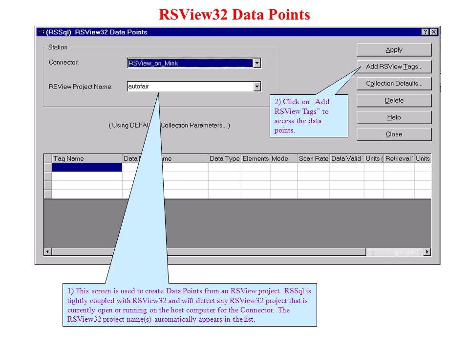 RSView32 Data Points 2) Click on Add RSView Tags to access the data points.